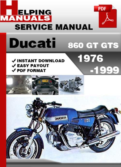 Pay for Ducati 860 GT GTS 1976-1999 Service Repair Manual Download