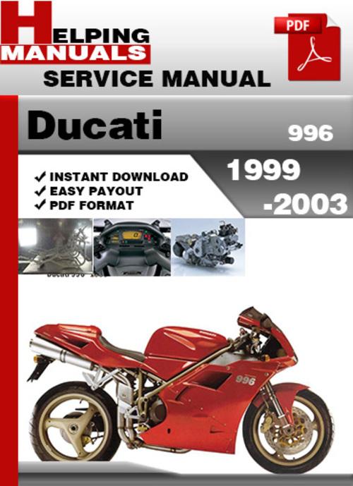 Pay for Ducati 996 1999-2003 Service Repair Manual Download
