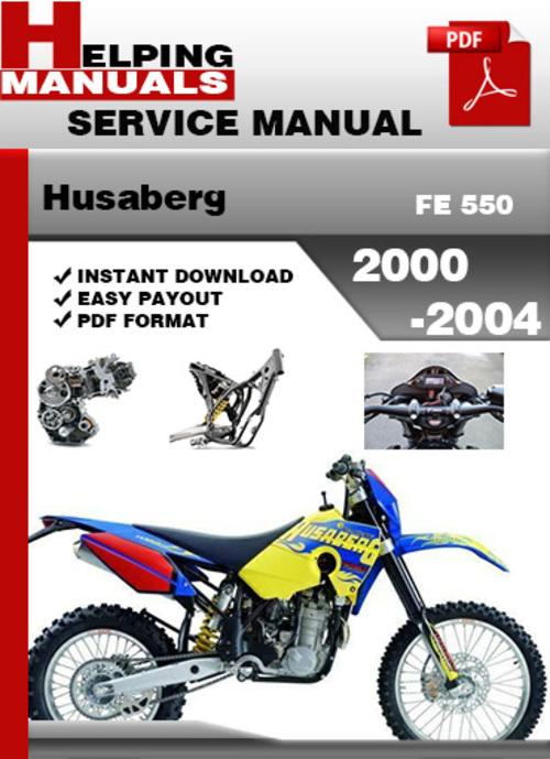Pay for Husaberg FE 550 2000-2004 Service Repair Manual Download