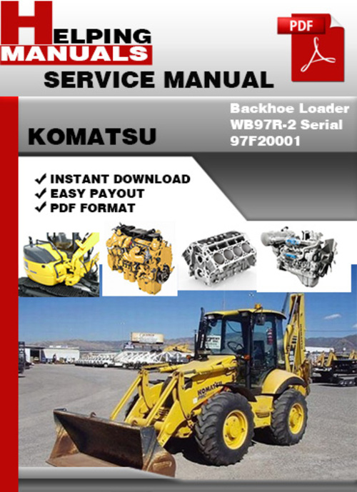 komatsu backhoe loader wb97r 2 serial 97f20001 service Komatsu Track Loader Mini Komatsu Front Loaders