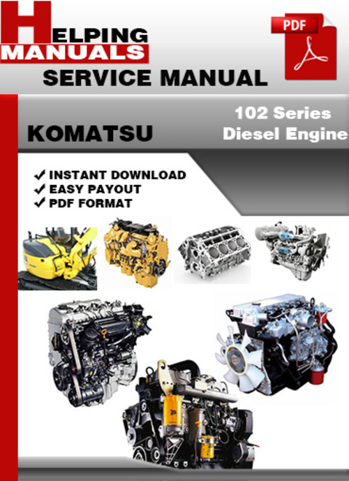 Pay for Komatsu 102 Series Diesel Engine Service Repair Manual Download