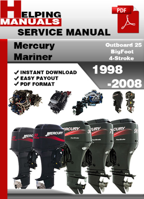 Mercury Mariner Outboard 25 Bigfoot 4-stroke 1998-2008 Service Repair Manual Download