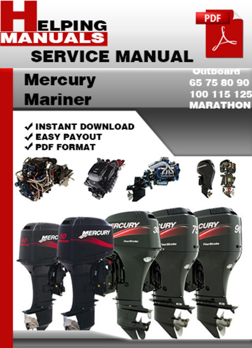Pay for Mercury Mariner Outboard 65 75 80 90 100 115 125 MARATHON Service Repair Manual Download