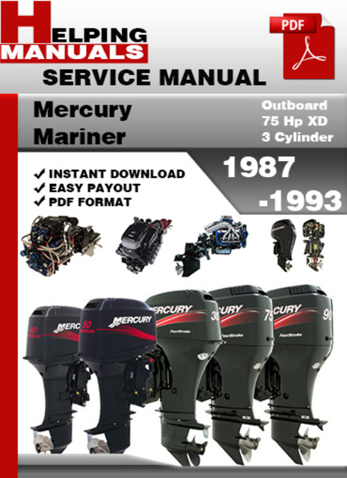 Free Mercury Mariner Outboard 75 Hp XD 3 Cylinder 1987-1993 Service Repair Manual Download Download thumbnail