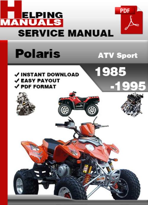 Pay for Polaris ATV Sport 1985-1995 Service Repair Manual Download