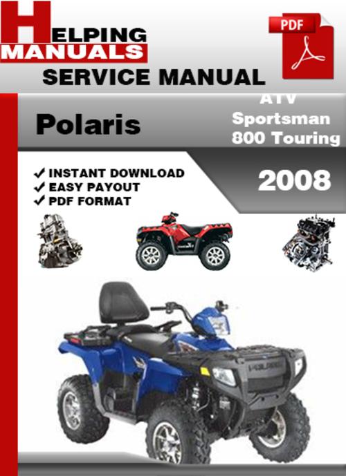polaris atv sportsman 800 touring 2008 service repair. Black Bedroom Furniture Sets. Home Design Ideas