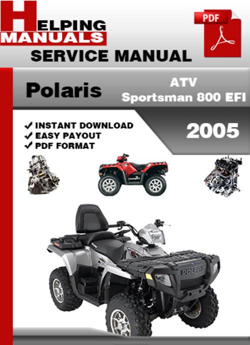 polaris atv sportsman 800 efi 2005 service repair manual download rh tradebit com 2005 polaris sportsman 800 repair manual pdf 2005 polaris sportsman 800 service manual