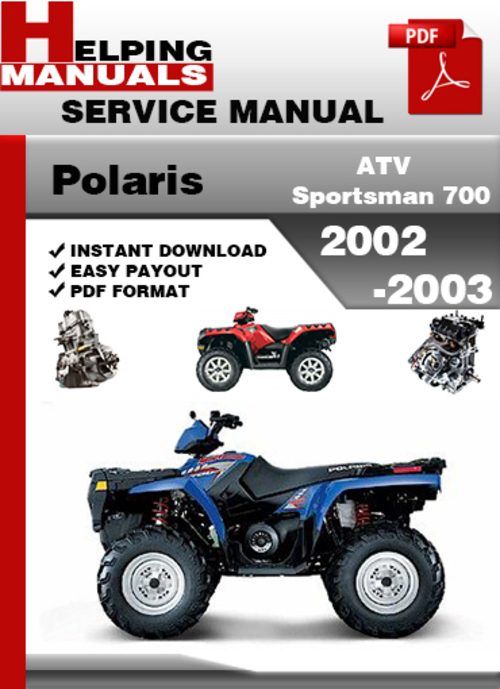 polaris atv sportsman 700 2002 2003 service repair manual. Black Bedroom Furniture Sets. Home Design Ideas