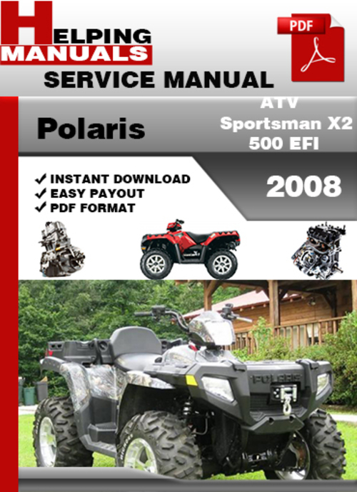 Pay for Polaris ATV Sportsman X2 500 EFI 2008 Service Repair Manual Download