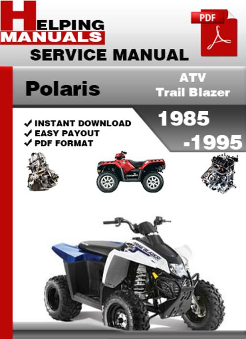 polaris atv trail blazer 1985 1995 service repair manual download 2018 Chevy Blazer Lifted S10 Blazer