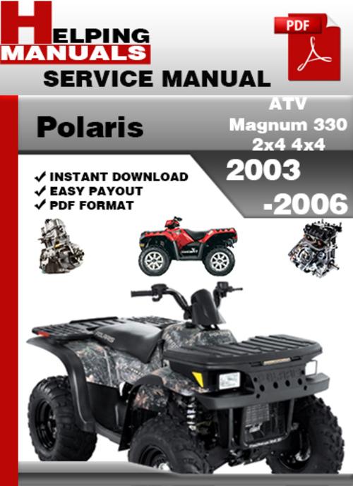 polaris atv magnum 330 2x4 4x4 2003 2006 service repair manual down rh tradebit com polaris magnum 325 service manual. pdf polaris magnum 500 service manual