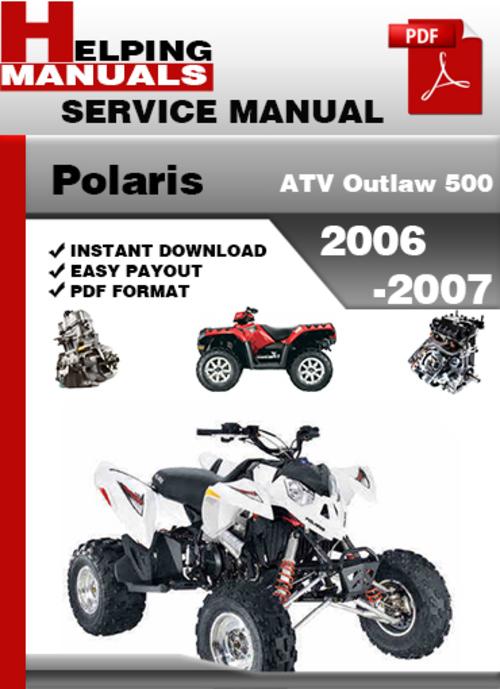Polaris Atv Outlaw 500 2006 2007 Service Repair Manual border=