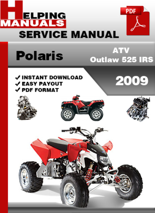 polaris outlaw 525 irs 2009 factory service repair manual