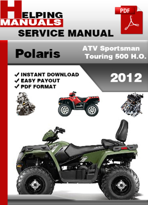 polaris atv sportsman touring 500 h o 2012 service repair. Black Bedroom Furniture Sets. Home Design Ideas