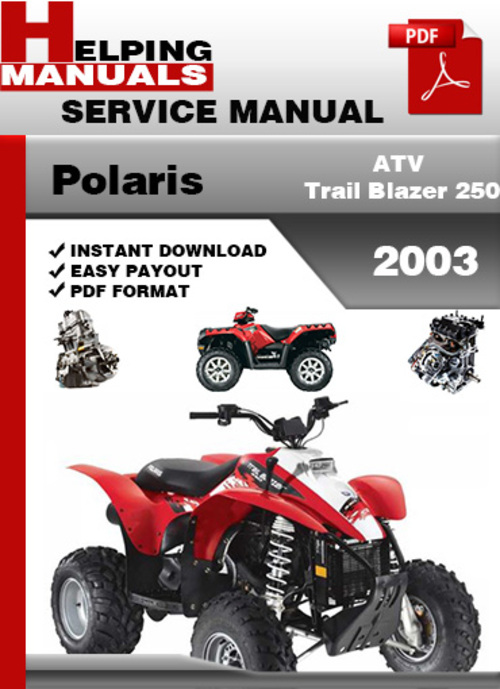 Polaris best repair manual download free polaris atv trail blazer 250 2003 service repair manual download download sciox Choice Image