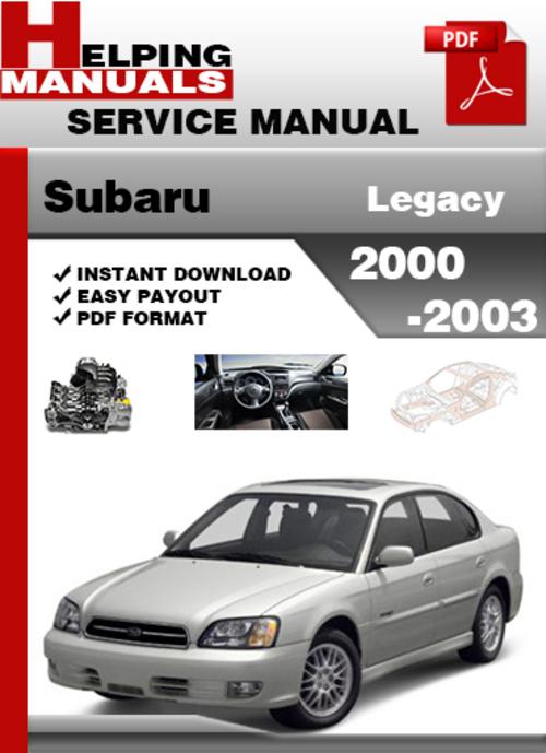 subaru legacy 2000 2003 service repair manual download. Black Bedroom Furniture Sets. Home Design Ideas