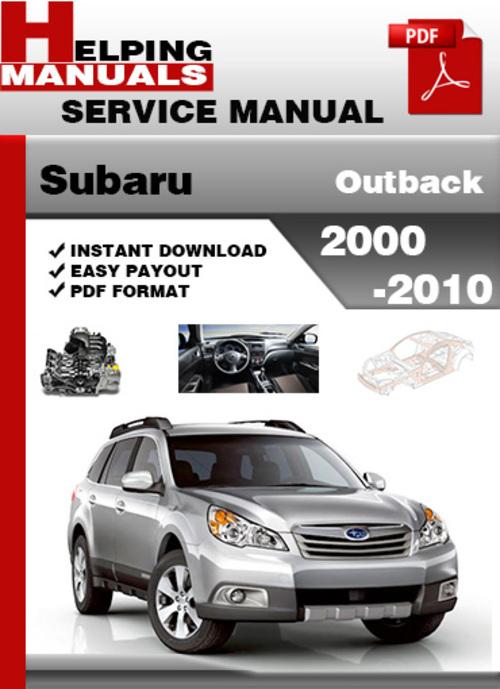 Pay for Subaru Outback 2000-2010 Service Repair Manual Download