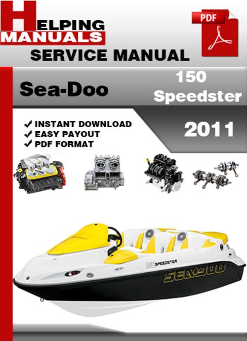 sea doo 150 speedster 2011 service repair manual download downloa rh tradebit com Sea-Doo Speedster Top Speed Ski-Doo Speedster 150