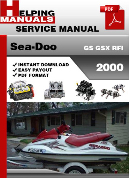 sea doo gs gsx rfi 2000 service repair manual download download m MAINTEANCE On a 1997 Sea-Doo GSX Specs Sea-Doo Parts