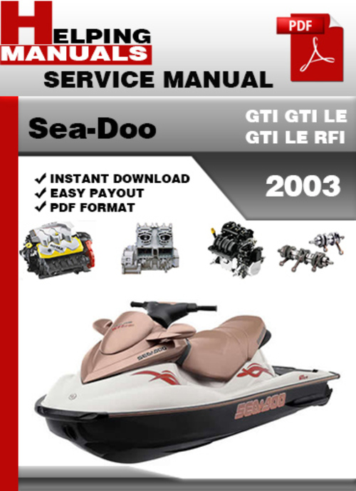 Free Sea-Doo GTI GTI LE GTI LE RFI 2003 Service Repair Manual Dow Download thumbnail