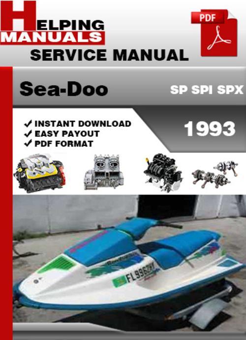 Sea Doo Sp Spi Spx 1993 Service Repair Manual Download border=
