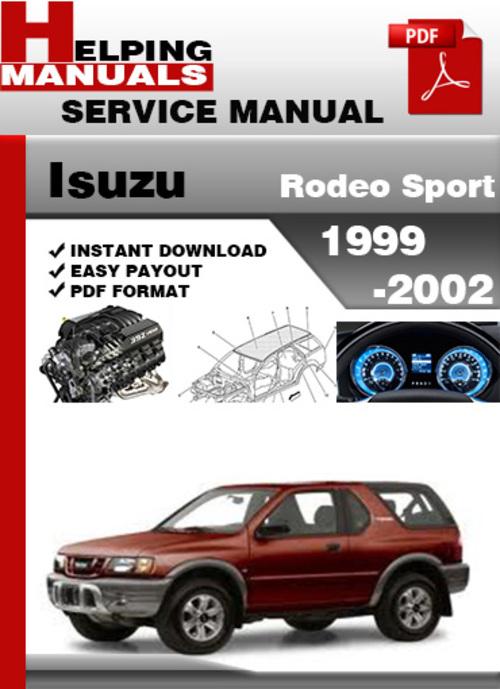 Free 1991 ISUZU AMIGO SERVICE AND REPAIR MANUAL Download  500 x 689 jpeg 238317846_Isuzu-Rodeo-Sport-1999-2002-Service-Repair-Manual.jpg