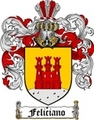 Thumbnail Feliciano Family Crest  Feliciano Coat of Arms