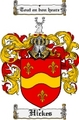 Thumbnail Hickes Family Crest  Hickes Coat of Arms