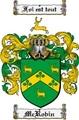 Thumbnail Mcrobin Family Crest  Mcrobin Coat of Arms