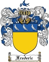 Pay for Frederic Family Crest  Frederic Coat of Arms