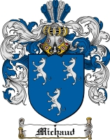 Pay for Michaud Family Crest  Michaud Coat of Arms