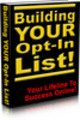 Thumbnail *New* Building Your Opt-In List Your Lifeline To Success