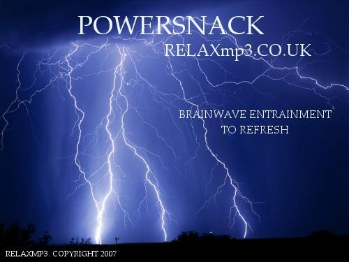Pay for POWER SNACK-RELAXMP3 Beta Session WITH THUNDER REFRESH YOUR MIND!