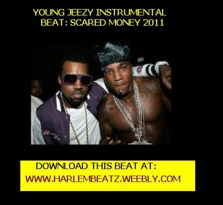Pay for Young Jeezy Instrumental $1 scared money