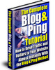 Thumbnail The Complete Blog And Ping Tutorial Plus Bonus Gifts