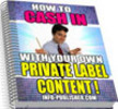 Thumbnail How To Cash In With Your Own Private Label Content