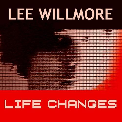Pay for Lee Willmore - Life Changes