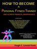 Thumbnail How to Become a Personal Fitness Trainer - and Achieve Finan