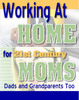 Thumbnail Working At Home for 21st Century Moms