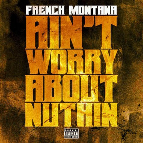 Pay for French Montana Aint Worried About Nothing FLP (Fruity Loops)