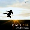 Thumbnail Power Kick - Mehr Energie, Erfolg & Motivation