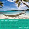 Thumbnail Insel der Entspannung: Phantasiereise für mehr Glück& Kraft