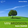 Thumbnail Mini Meditation - Innere Stabilität: Abbau von Stress