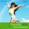 Thumbnail Energy Kick: Mehr Glück & Lebensfreude