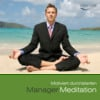 Thumbnail Manager Meditation - Motiviert durchstarten