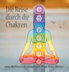 Thumbnail Wellness Hypnose - Die Reise durch die Chakren (MP3)