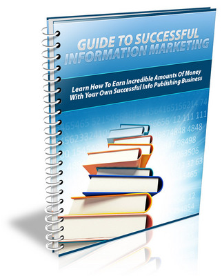 Pay for Guide To Successful Information Marketing - High Value+RR