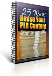 Thumbnail 25 Ways To Reuse Your PLR Content With GR (Giveaway Rights)