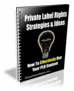 Thumbnail Private Label Rights Strategies & Ideas With GR (Giveaway Rights)
