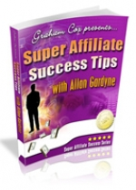 Thumbnail Super Affiliate Success Tips with Allan Gardyne With GR (Giveaway Rights)